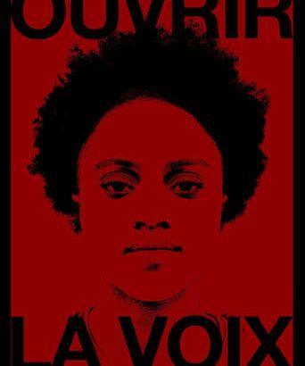 """Affiche du film """"Ouvrir la voix"""""""