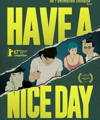 "Affiche du film ""Have a Nice Day"""